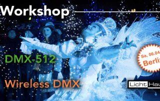 Workshop DMX-512 & wireless DMX